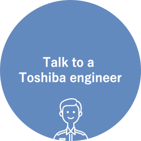 Talk to a Toshiba engineer